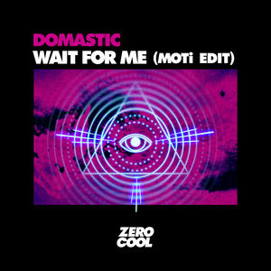 Wait For Me (MOTi edit)