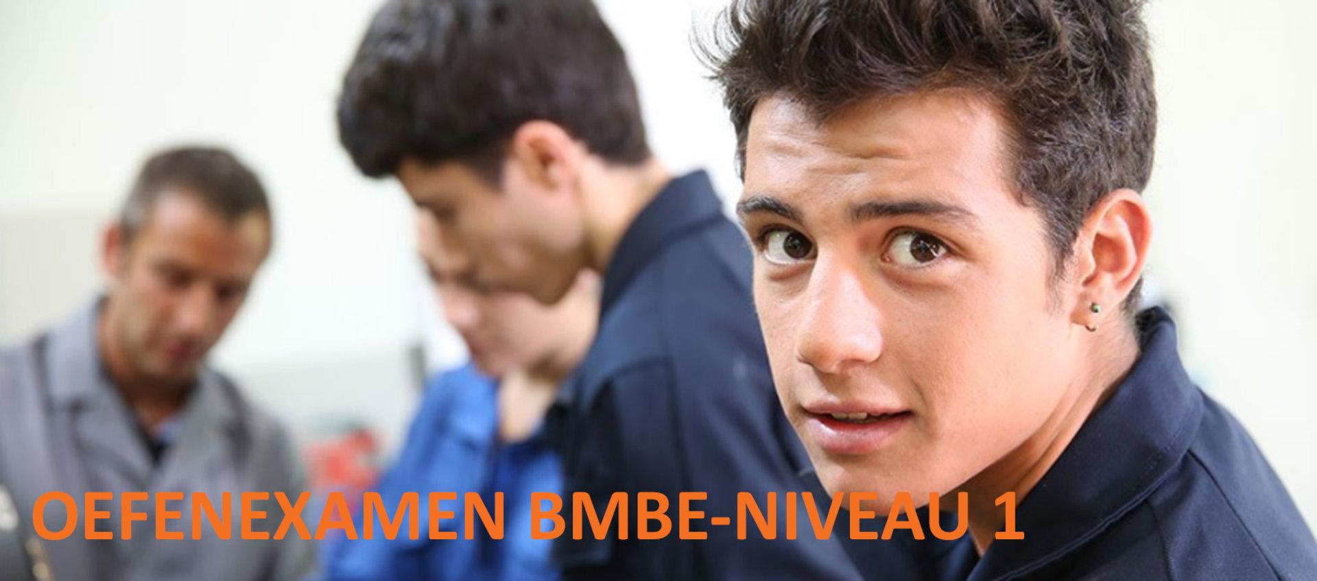 Oefenexamen Handvaardigheid BMBE Niveau 1