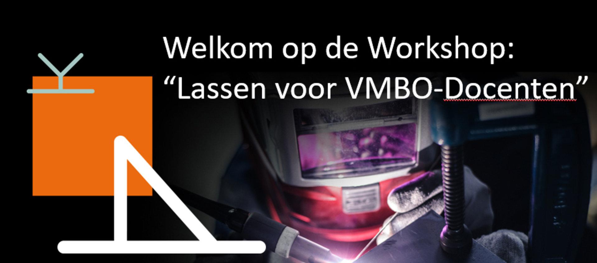 Powerpoint Workshop: Lassen voor VMBO-en Praktijkschooldocenten