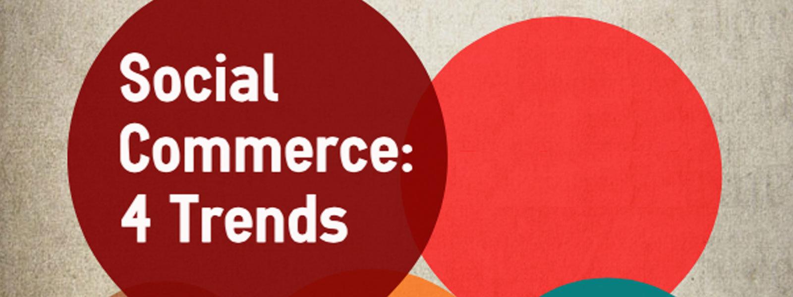 Vier trends van Social Commerce